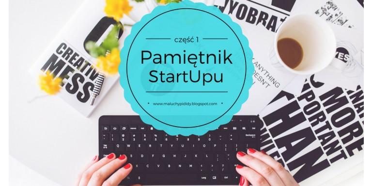 Pamiętnik StartUpu – część 1