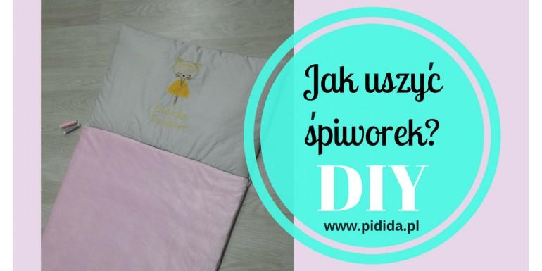 DIY – Szyjemy śpiworek!
