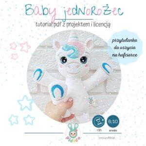 Baby jednorożec- projekt na hafciarkę z licencją